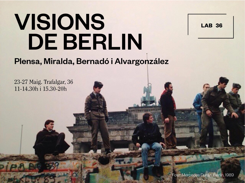Invitation – Visions de Berlin: Plensa, Miralda, Bernardó i Alvargonzález